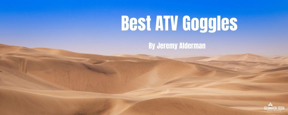 Best ATV Goggles