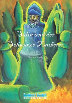Salin und der Schwarze Zauberer - Gert von Ameln - Seibert Verlag