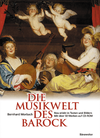 Bernhard Morbach - Die Musikwelt des Barock - Neu erlebt in Texten und Bildern - Cover Bärenreiter Verlag - Glarean Magazin