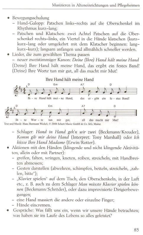 Musizieren in Alters- und Pflegeheimen: Bewegungsschulung, Liedersingen, Gespräche
