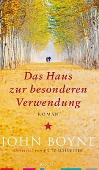 John Boyne - Das Haus zur besonderen Verwendung - Roman - Cover - Glarean Magazin