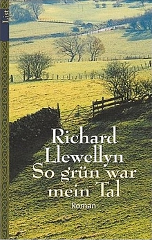 Richard Llewellyn: So grün war mein Tal - Roman (Vergessene Bücher)