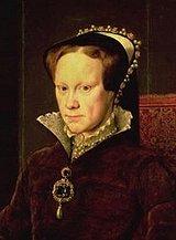Königin von England und Protestantismus-Hasserin: Maria I. Tudor («Bloody Mary»)