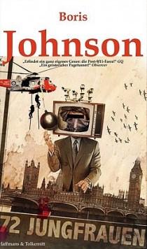 Boris Johnson: 72 Jungfrauen (Haffmans & Tolkemitt Verlag)