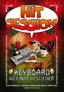 Hit Session - Weihnachtslieder für Keyboard (Bosworth Edition)