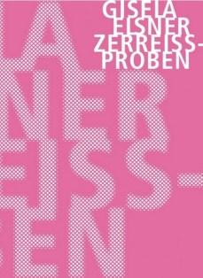 Gisela Eisner - Zerreissproben - Erzählungen - Verbrecher Verlag