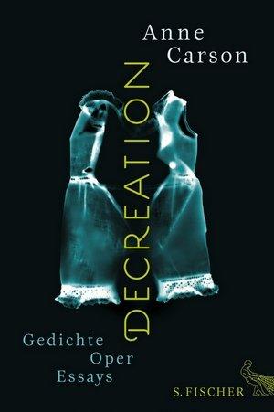 Anne Carson - Decreation - Cover