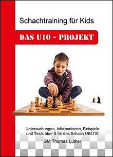 Thomas Luther - Schachtraining für Kids - Das U10-Projekt - Jugendschach Verlag Dresden