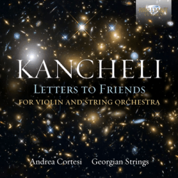 Giya Kancheli - Letters to Friends - CD-Cover - Glarean Magazin