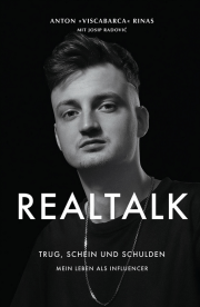 Viscabarca - Anton Rinas - Realtalk - Mein Leben als Influencer - Cover - Rezension Glarean Magazin