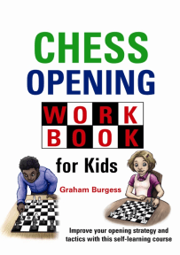 Chess Opening Book for Kids - Graham Burgess - Schachbuch-Cover - Gambit Verlag - Glarean Magazin