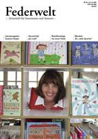 Die Autoren-Zeitschrift Federwelt von Sandra Uschtrin