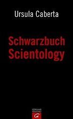 Ursula Caberta - Schwarzbuch Scientology