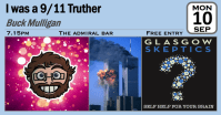 I was a 911 Truther - Event Poster