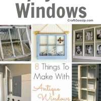 8 Things To Make With Antique Windows