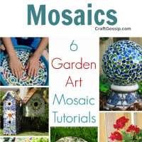 6 Garden Art Mosaic Tutorials