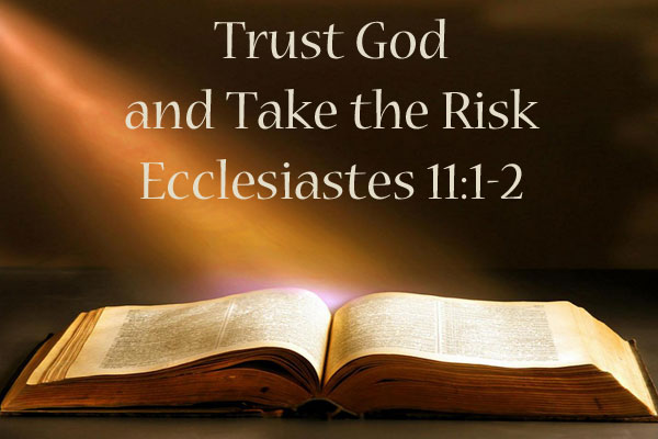 Trust God and Take the Risk  Crooked Glasses