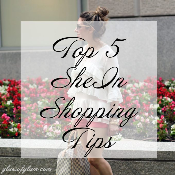 How to Shop at SheIn | Glass of Glam
