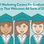 Digital Marketing Careers for Graduates: An Industry That Welcomes All Sorts of Degrees
