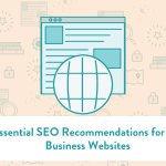 7 Essential SEO Recommendations for New Business Websites
