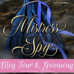 Blog Tour & Giveaway: Mistress Spy By Pamela Mingle