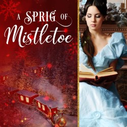 Cover Reveal: A Sprig of Mistletoe by Katherine Bone