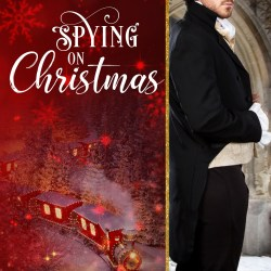 Cover Reveal: Spying on Christmas by Leona Bushman