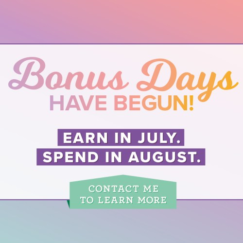 Bonus Days from Stampin' Up! has begun! for every $50 you spend before July 31 (before shipping and tax) earns a $5 Bonus Days coupon code that can be used August 1–31. Visit my blog here for details: https://wp.me/p59VWq-aaP #stampinup #promotion #thestampcamp