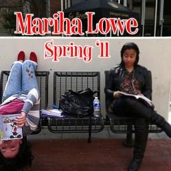 Mariha Lowe, Spring '11