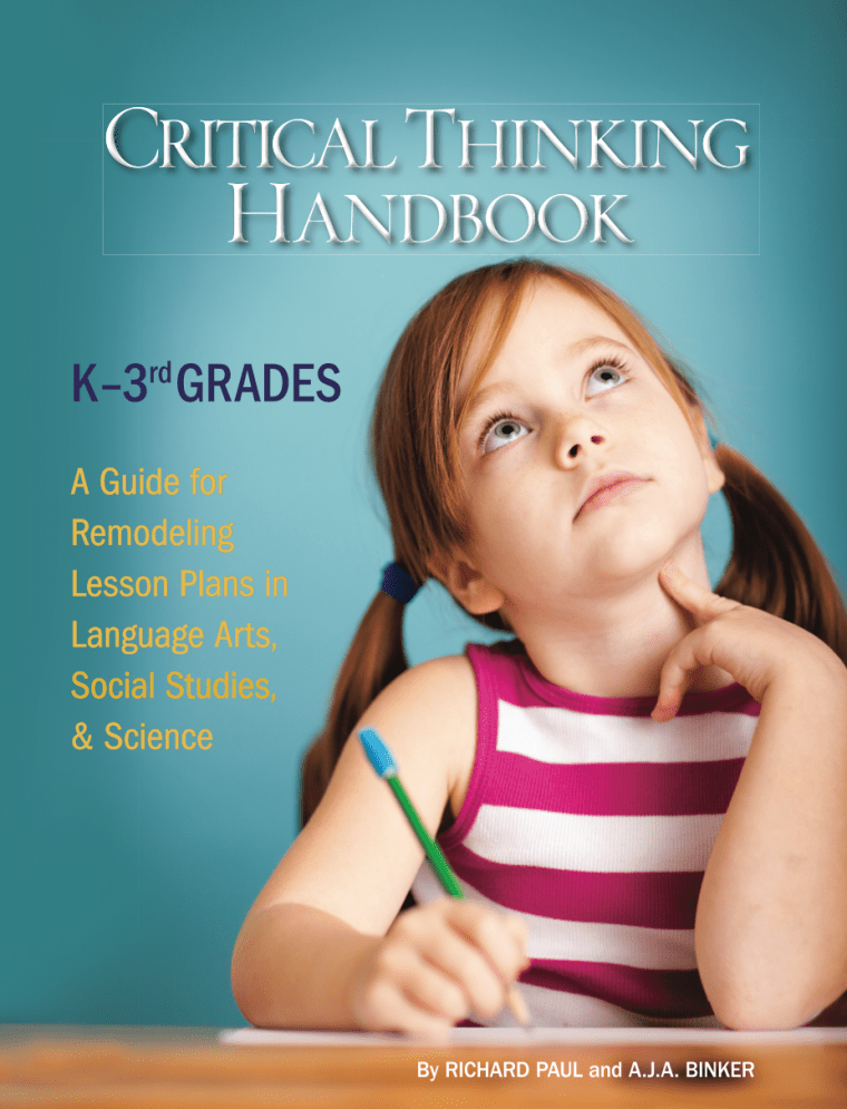 """cover of the text """"Critical Thinking Handbook"""", for K-3rd grades"""