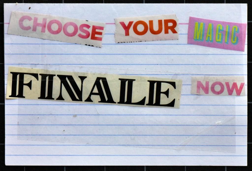 Choose your magic finale now