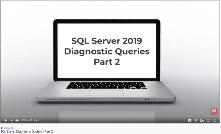 SQL Server Diagnostic Queries - Part 2