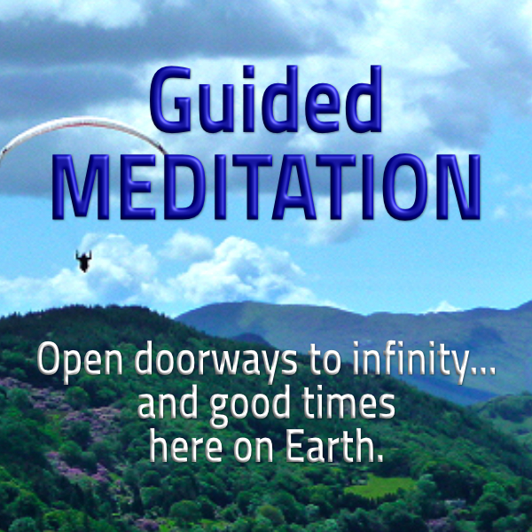 """Guided Meditation online course in Waymakers Academy """"Open doorways to infinity... and good times here on Earth""""; Enlightertainment with Glenn Younger on DivineLightVibrations.com; Unconditional Love; Spiritual Awakening"""