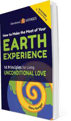 """Vibrational Voyages Go-To Books for Spiritual Beings """"How to Make the Most of Your Earth Experience"""" by Glenn Younger author, spiritual book cover"""