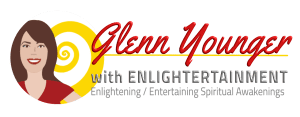 Glenn Younger with Enlightertainment (Enlightening/Entertaining Spiritual Awakenings) for Self-Explorers and New Thought Thinkers