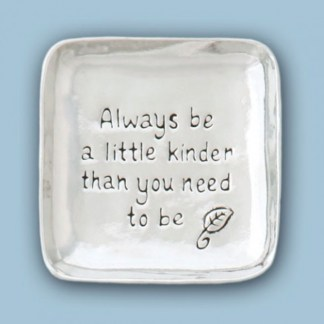 Pewter Be Kinder Tray
