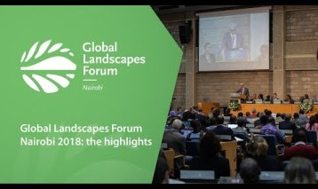 Global Landscapes Forum Nairobi 2018: The highlights