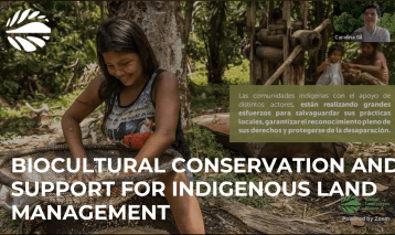 Biocultural Conservation and Support for Indigenous Land Management