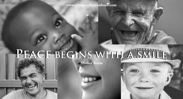 Peace Begins with a Smile. Mother Teresa