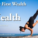 The First Wealth is Health Ralph Waldo Emerson