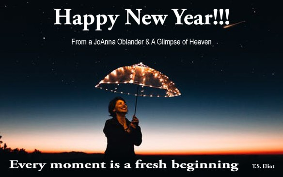 Happy New Year 2018 Every moment is a fresh beginning T.S. Eliot
