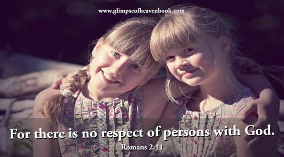 For there is no respect of persons with God Romans 2:11