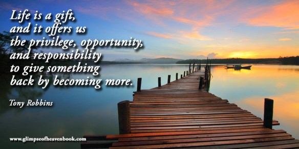 Life is a gift, and it offers us the privilege, opportunity, and responsibility to give something back by becoming more Tony Robbins