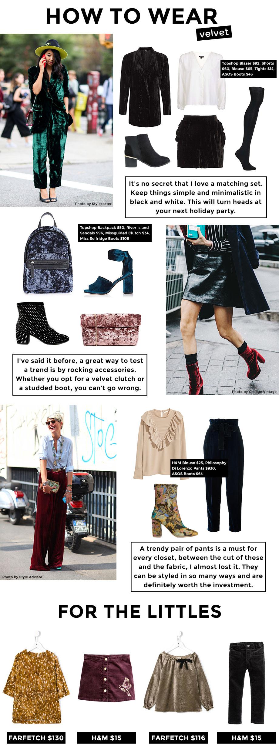How to wear velvet like a fashion pro.