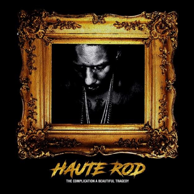 Haute Rod