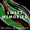 Sweet Memories_Martin Strecker