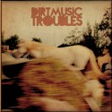 dirtmusic_troubles_cover