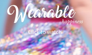 Wearable Happiness Click to Watch