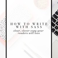 How to Write Sassy Copy