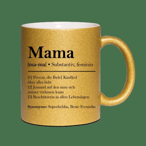 Mama - [1] Person, die Ihr[e] Kind[er] über alles liebt. [2] Jemand auf den man sich immer verlassen kann. [3] Beschützerin in allen Lebenslagen. Synonyme: Superheldin, Beste Freundin